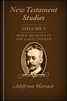 New Testament Studies, vol. 5: Bible Reading in the Early Church