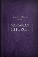 Hymnal and Liturgies of the Moravian Church