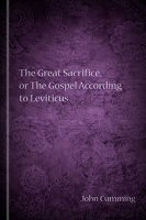 The Great Sacrifice, or The Gospel According to Leviticus