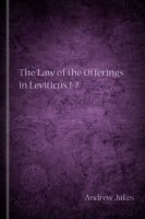 The Law of the Offerings in Leviticus 1–7