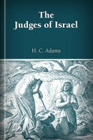 The Judges of Israel; or Tales for Sunday Reading