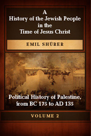 A History of the Jewish People in the Time of Jesus Christ, First Division, Vol. II