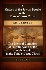 A History of the Jewish People in the Time of Jesus Christ, Second Division, Vol. I