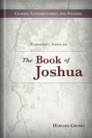 Expository Notes on the Book of Joshua