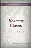 Heavenly Places: Addresses on the Book of Joshua