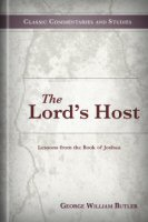 The Lord's Host: Lessons from the Book of Joshua