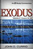 A Study Commentary on Exodus, vol. 2: Chapters 19–40