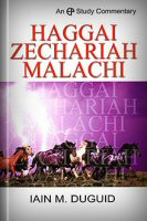 A Study Commentary on Haggai, Zechariah, Malachi