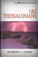 A Study Commentary on 1 and 2 Thessalonians