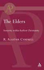 The Elders: Seniority within Earliest Christianity