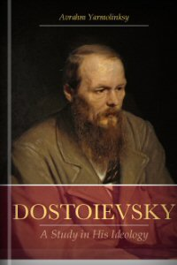 Dostoievsky: A Study in His Ideology