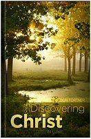 Discovering Christ in Luke, vol. 1