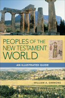 Peoples of the New Testament World: An Illustrated Guide