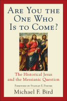 Are You the One Who Is to Come? The Historical Jesus and the Messianic Question