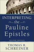 Interpreting the Pauline Epistles, 2nd ed.