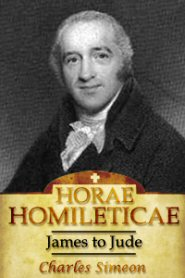 Horae Homileticae, Volume 20: James to Jude