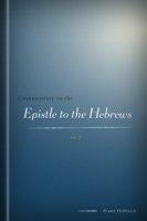 Commentary on the Epistle to the Hebrews, vol. 2