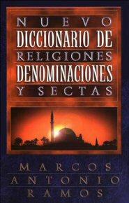 Nuevo diccionario de religiones denominaciones y sectas