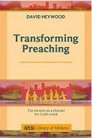 Transforming Preaching: The Sermon as a Channel for God's Word