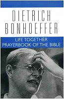 Dietrich Bonhoeffer Works, vol. 5: Life Together and Prayerbook of the Bible