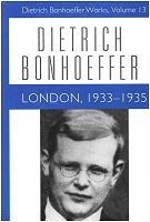 Dietrich Bonhoeffer Works, vol. 13: London: 1933–1935