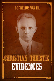 Christian-Theistic Evidences