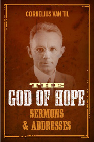 The God of Hope--Sermons and Addresses