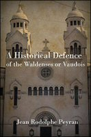 An Historical Defence of the Waldenses or Vaudois