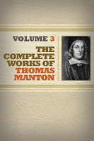 The Complete Works of Thomas Manton, vol. 3