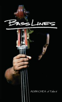BassLines: Music Lessons, Love Lessons, Life Lessons