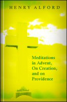 Meditations: In Advent, on Creation, and on Providence