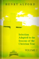 Selection Adapted to the Seasons of the Christian Year from the Quebec Chapel Sermons, vol. 2