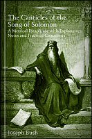 The Canticles of the Song of Solomon: A Metrical Paraphrase with Explanatory Notes and Practical Comments