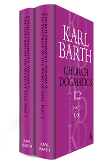 Church Dogmatics, Volume 2: The Doctrine of God (2 Parts)