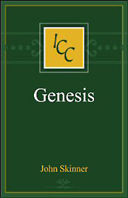 A Critical and Exegetical Commentary on Genesis (ICC)