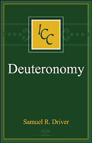 A Critical and Exegetical Commentary on Deuteronomy, 3rd Ed. (ICC)