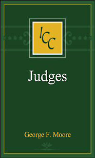 A Critical and Exegetical Commentary on Judges (ICC)