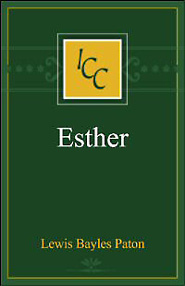A Critical and Exegetical Commentary on the Book of Esther (ICC)