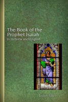 The Book of the Prophet Isaiah: In Hebrew and English