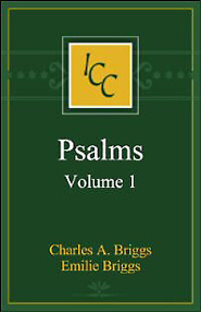 A Critical and Exegetical Commentary on the Book of Psalms, Vol. 1 (ICC)