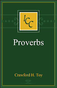 A Critical and Exegetical Commentary on the Book of Proverbs (ICC)