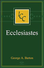 A Critical and Exegetical Commentary on the Book of Ecclesiastes (ICC)