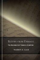 Return from Emmaus: The Resurrection Theme in Scripture