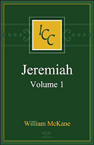 A Critical and Exegetical Commentary on Jeremiah, Vol. 1 (ICC)