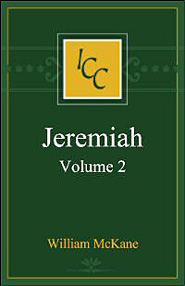 A Critical and Exegetical Commentary on Jeremiah, Vol. 2 (ICC)