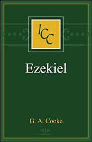A Critical and Exegetical Commentary on the Book of Ezekiel (ICC)