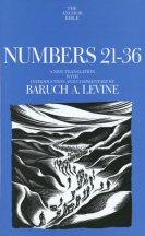 The Anchor Yale Bible: Numbers 21–36
