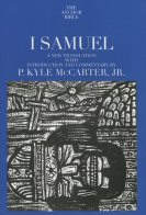 The Anchor Yale Bible: I Samuel
