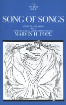 The Anchor Yale Bible: Song of Songs