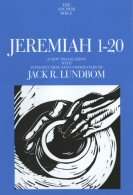 The Anchor Yale Bible: Jeremiah 1–20